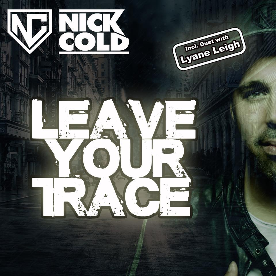 Nick Cold - Leave your trace (CD Cover)