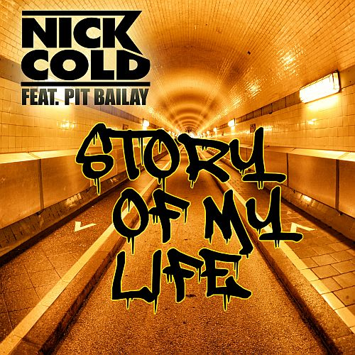 Nick Cold - Story of my life (CD Cover)